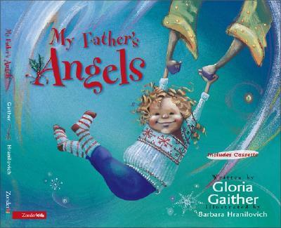 My Fathers Angels by Gloria Gaither