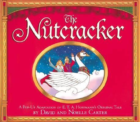 The Nutcracker: Classic Collectible Pop-Up by Noelle Carter